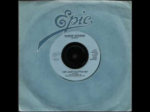 "Shakin' Stevens - Cry Just A Little Bit - Vinyl 7"" Single Record"