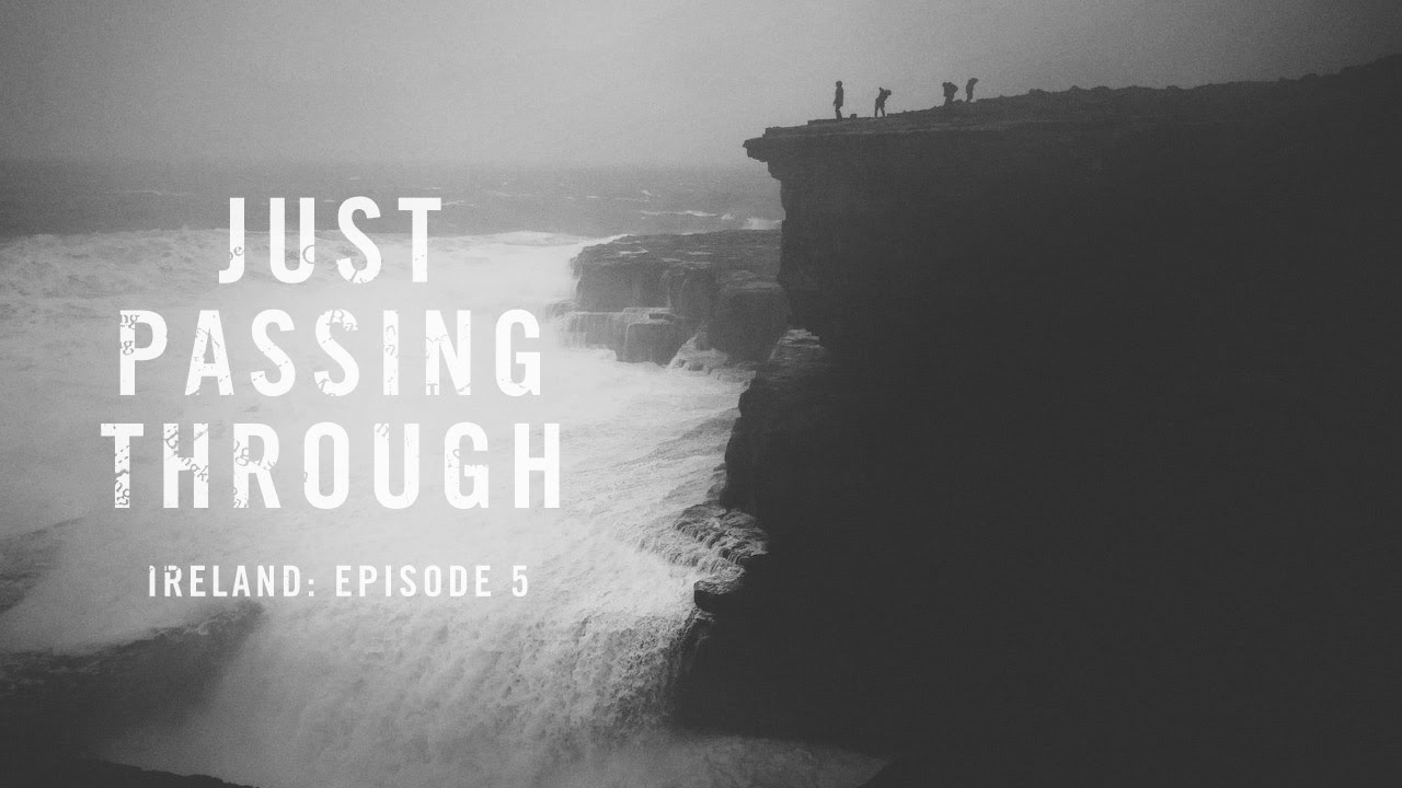 Just Passing Through Ireland: Episode 5
