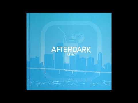 (VA) Afterdark - Miami - Ferry B & Franco De Mulero - Balearico (Original Demo Mix)