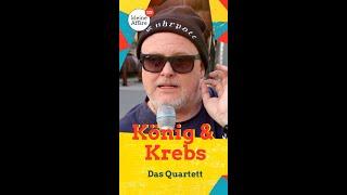 König & Krebs – Das Quartett
