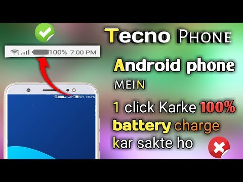 Tecno Phone or Kisi v Android phone mei 1 click Karke 100% Battery charge  bana sakte ho/real or fake