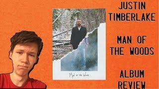 Justin Timberlake - Man Of The Woods - ALBUM REACTION/REVIEW
