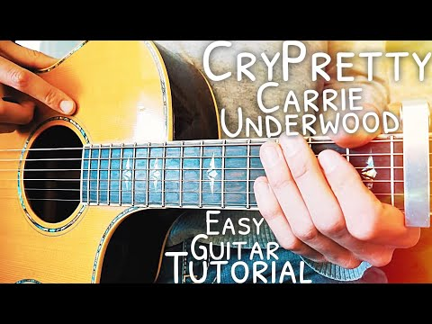 Cry Pretty Carrie Underwood Guitar Lesson for Beginners // Cry Pretty Guitar // Lesson #463