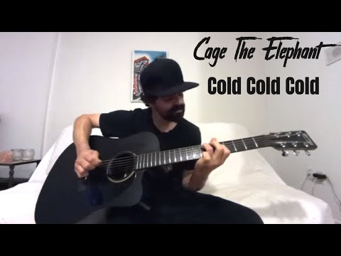 cold-cold-cold---cage-the-elephant-[acoustic-cover-by-joel-goguen]