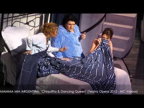 MAMMA MIA en ARGENTINA: Chiquitita & Dancing Queen (Agosto 23 2012, Teatro Opera Citi)