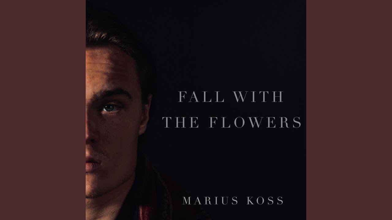 Fall with the Flowers, Marius Koss