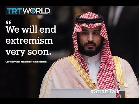 Strait Talk: Saudi Arabia wants to eliminate extremism in its modernization drive