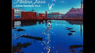 Rasmus Faber Presents Presents Platina Jazz - Anime Standard Vol. 2- 수정된 동영상