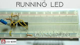 Cara membuat Led Berjalan   How to make Running Led   ic555+ic4017