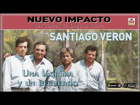 Santiago Verón. Una lágrima y un recuerdo. Full Album