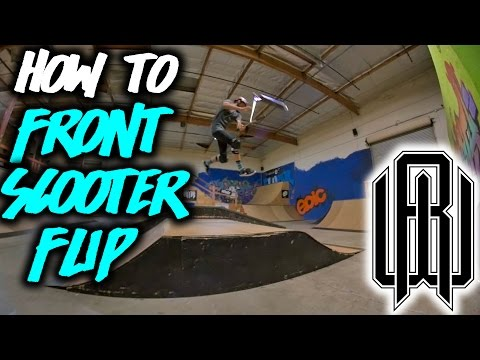 Raymond Warner How To: FRONT SCOOTER FLIP