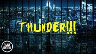 Imagine Dragons - Thunder (Lyric) (New Remix 2018!!!)