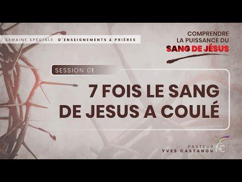 Pasteur Yves CASTANOU - Le Mystère et la Puissance du Sang de Jésus