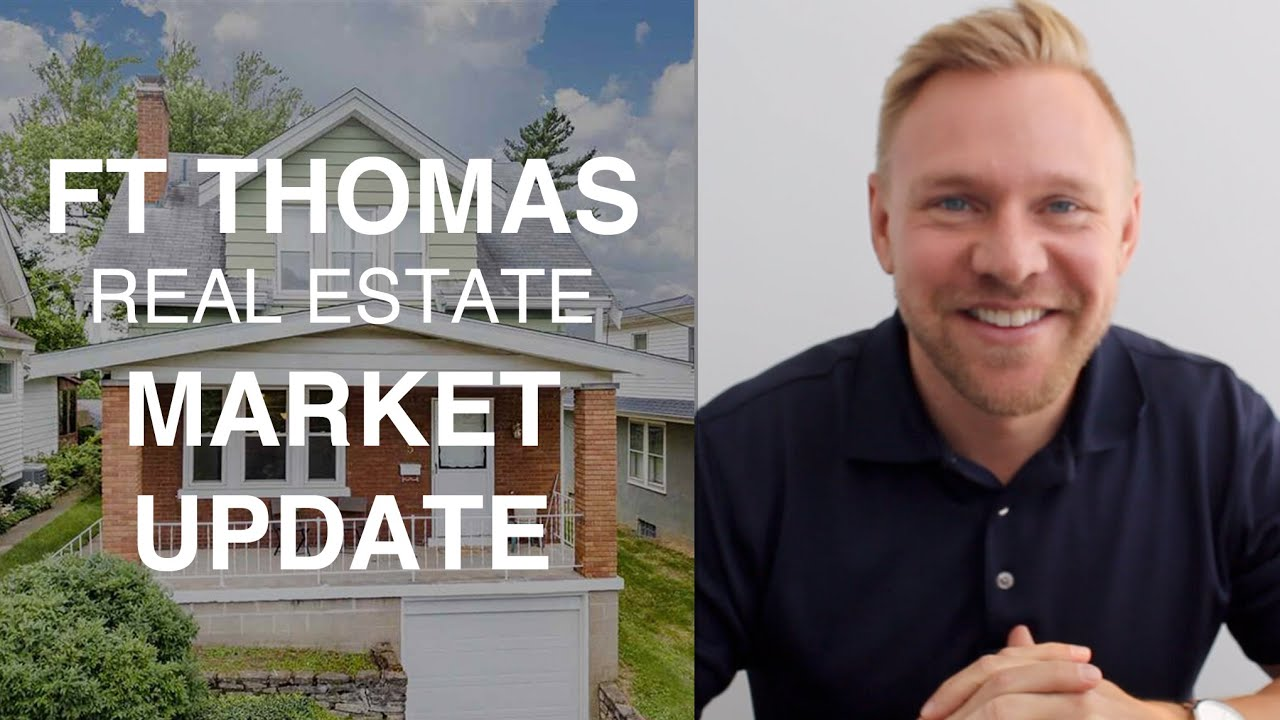 Fort Thomas Real Estate Market Update for 2019