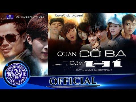 OFFiCIAL Phim ca nhạc | Quán Cơm Cô Ba Hí (phần 1) | Trương Thế Nhân ft KAYA club | Đạo diễn: Ti Gôn