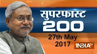Superfast 200 | 27th May, 2017, 05:00 PM ( Part 1 ) - India TV