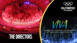 Meet the Creative Directors of the Rio 2016 Opening Ceremony | Viva! - Behind the Scenes