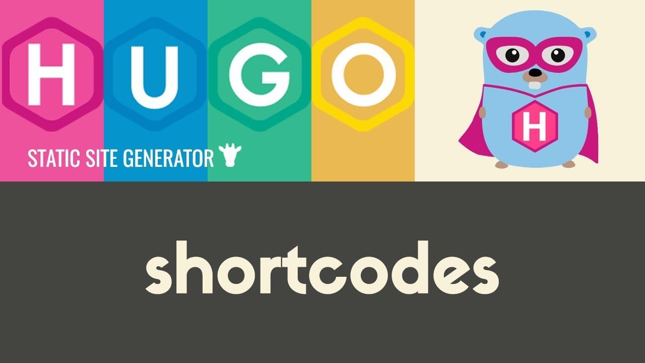 Shortcodes | Hugo