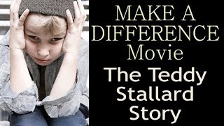 Teddy Stallard Story: MakeADifferenceMovie.com