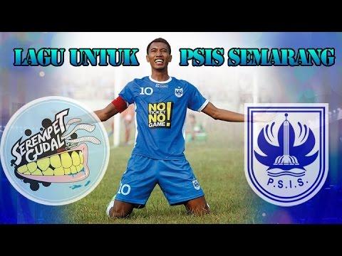 Serempet Gudal Ciptakan Lagu Untuk PSIS Semarang..Tonton yuk