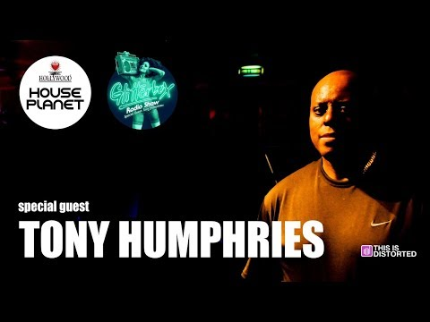 TONY HUMPHRIES Special Guest from Glitterbox   House Planet