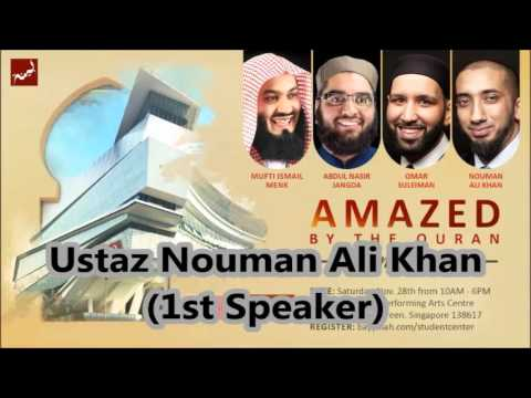 Amazed By The Quran Conference-Ustaz Nouman Ali Kh