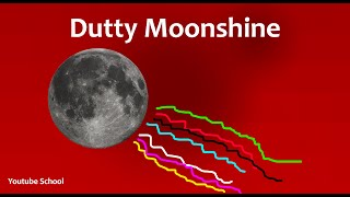 Dutty Moonshine Takin It Back
