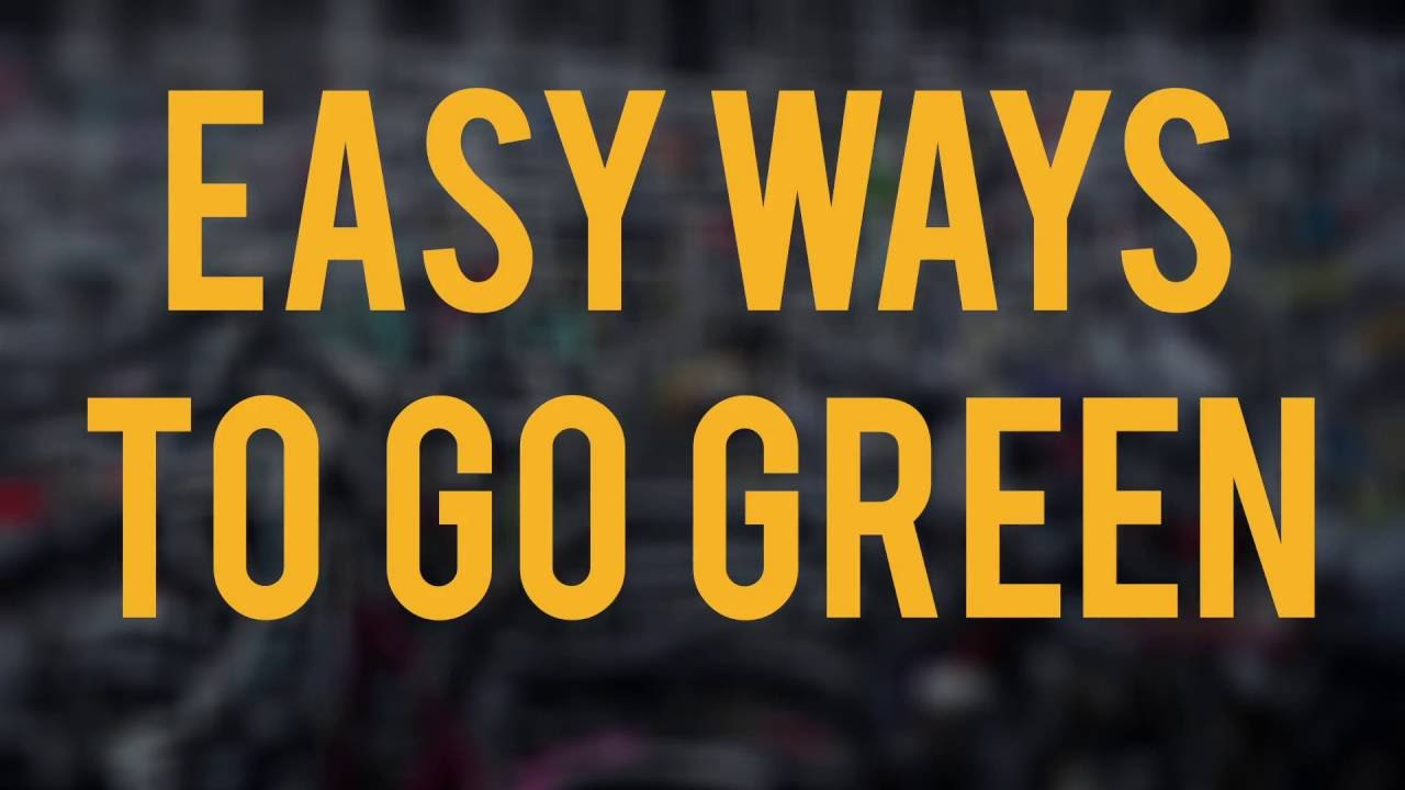 15 Easy Ways Students Can Go Green