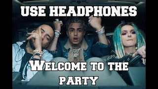 Diplo, French Montana & Lil Pump - Welcome to the party (8D AUDIO)