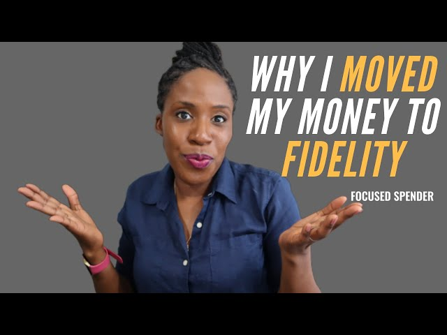 Why I Moved My IRA to Fidelity