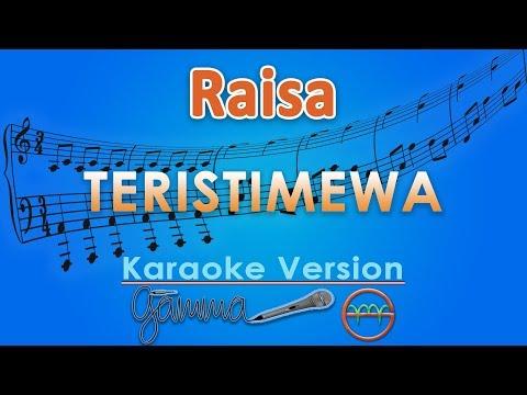 Download  Raisa - Teristimewa Karaoke | G Gratis, download lagu terbaru