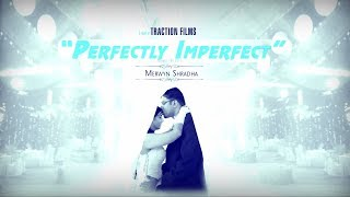 CATHOLIC WEDDING l PERFECTLY IMPERFECT l MERWYN + SHRADHA l WEDDING TEASER l TRACTION FILMS & TEAM