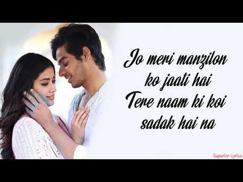 Dhadak (Title Track) -  Dhadak (Lyrics) Ishaan & Janhvi | Ajay Gogavale & Shreya Ghoshal | Ajay-Atul