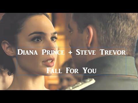 Diana Prince + Steve Trevor || Fall For You