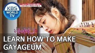Learn how to make Korean traditional instrument gayageum! [Battle Trip/2020.02.16]