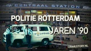 Politie Rotterdam in de jaren '90