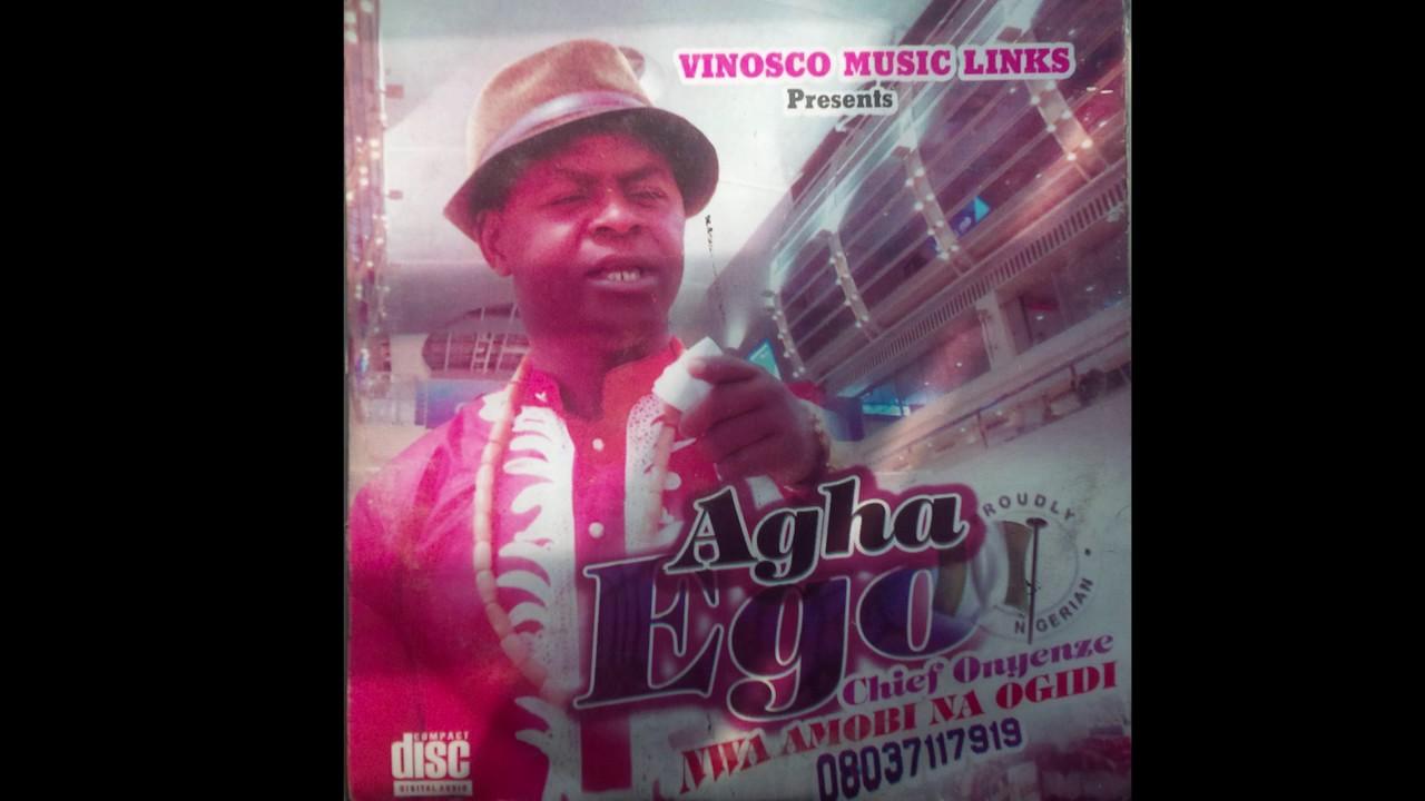 Download Onyenze Nwa Amobi - Agha Ego - Nigerian Highlife Music