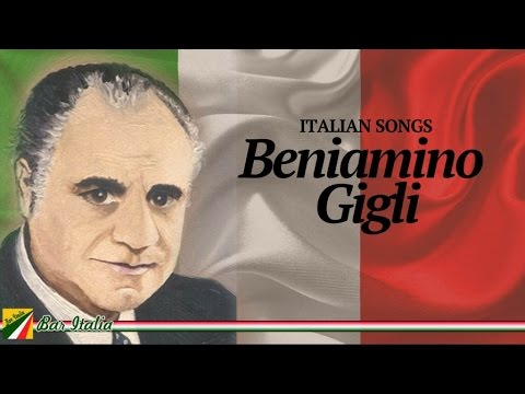Beniamino Gigli - Italian Songs