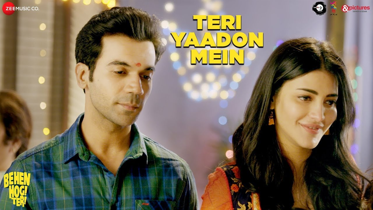Download Teri Yaadon Mein |Behen Hogi Teri| Rajkummar Rao,Shruti Haasan| Yasser Desai,Pawni Pandey|Rishi Rich