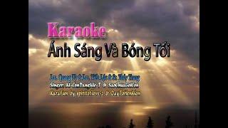 Karaoke: Ánh Sáng Và Bóng Tối - Lm. Quang Uy (Song Ca 2 Bè Cho Nữ)