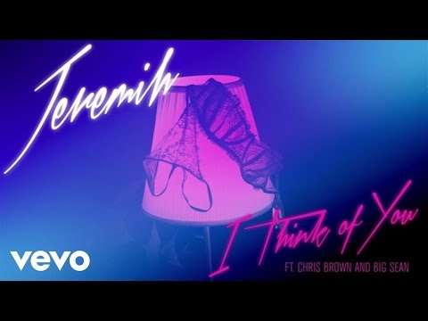 Jeremih  I Think Of You Audio ft Chris Brown, Big Sean