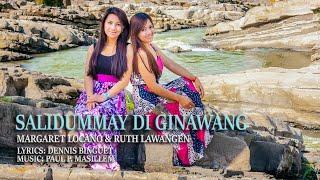 Salidummay di Ginawang - Margaret Locano & Ruth Lawangen