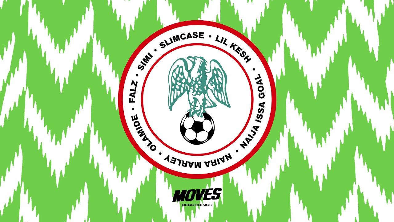 Download Naira Marley x Olamide x Flaz x Simi x Slimcase x Lil Kesh - Naija Issa Goal Remix