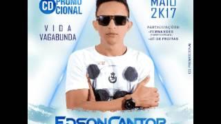 Edson Cantor - Vida Vagabunda
