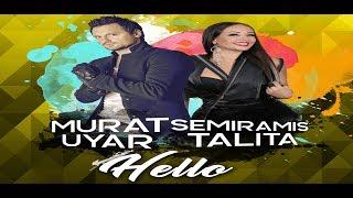 Murat Uyar Ft Semiramis Talita - Hello