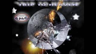David Traya vs JD-Kid - Trip To Heaven