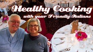 Bill Legott, Geneva Restauranteur In-studio .::. Healthy Cooking With Your Friendly Italians #57