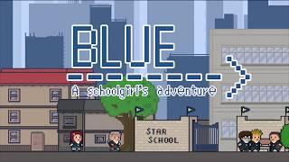 Blue - A schoolgirl's adventure Trailer