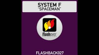 System F - Spaceman (Radio Edit)
