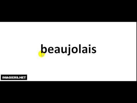 How To Pronounce French Wine #  beaujolais